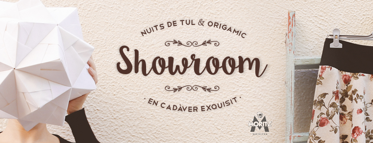 Showroom – Origamic y Nuits de Tul